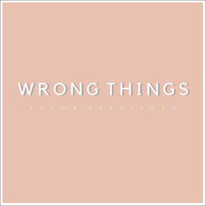 Wrong Things