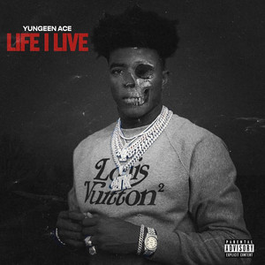 Life I Live by Yungeen Ace