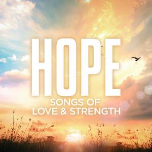 Hope: Songs Of Love & Strength