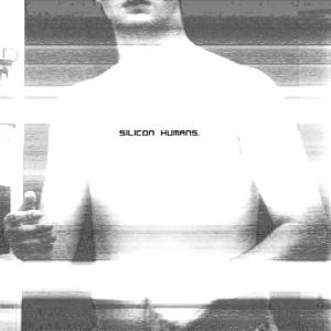 Silicon Humans. album