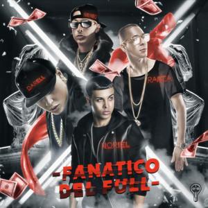 Fanático del Full (feat. Baby Rasta, Darell & Nengo Flow)