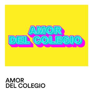 Amor de Colegio album