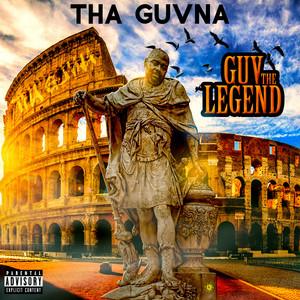 Go legendary by Tha Guvna