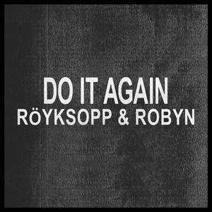 Do It Again (Remixes)