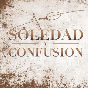 Soledad y Confusion
