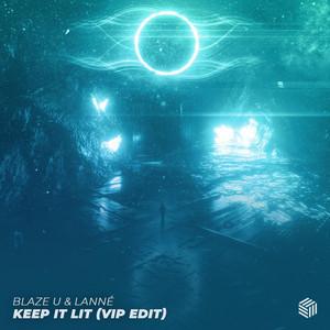 Keep It Lit (VIP Edit)