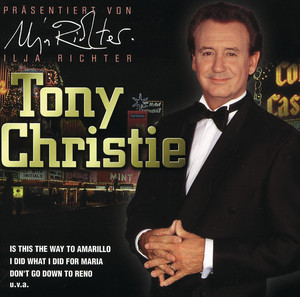 Tony Christie - Is This The Way To (Amarillo)