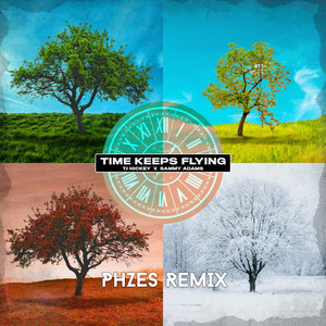time keeps flying (Phzes Remix)
