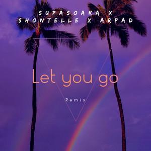 Let You Go (Remix)