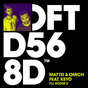 Mattei & Omich ft Keyo – I'll House U (Studio Acapella)