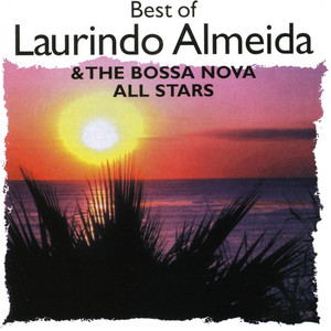 Best Of Laurindo Almeida & The Bossa Nova All Stars album