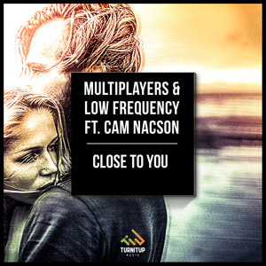Multiplayers, Low Frequency –  Close to You (Acapella)