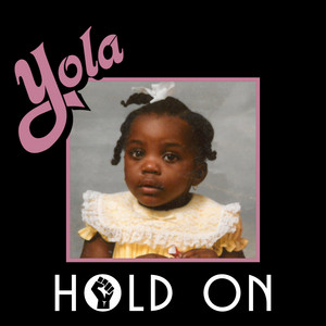 Hold On by Yola, The Highwomen, Brandi Carlile, Sheryl Crow, Natalie Hemby