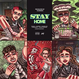 STAYHOME (Prod. by CLONNEX)