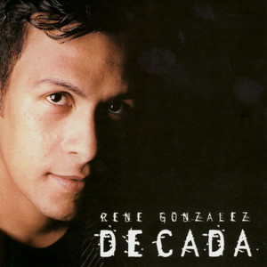 Decada - René González