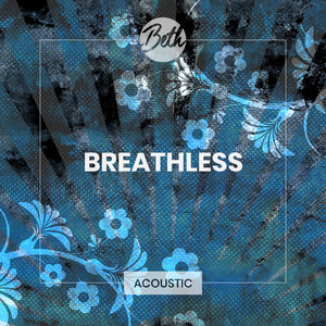 Breathless (Acoustic)