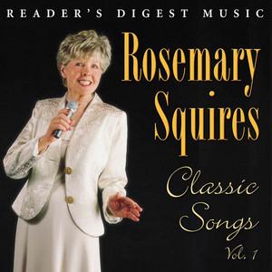 Reader's Digest Music: Rosemary Squires: Classic Songs, Vol. 1 album