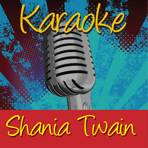 Shania Twain - I'm Gonna Get You good