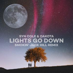 Lights Go Down (Smokin' Jack Hill Remix)