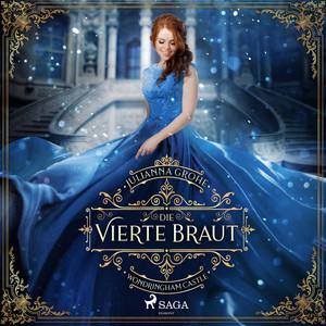 Die vierte Braut Audiobook