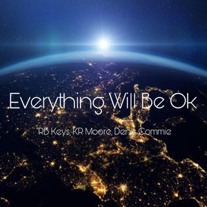 RB Keys, KR Moore ft Denis Commie – Everything Will Be OK (Studio Acapella)