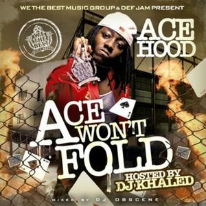 Ace Won't Fold