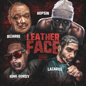 Leather Face (feat. King Gordy & Lazarus)