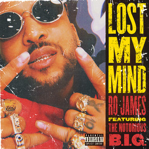Lost My Mind (feat. The Notorious B.I.G.)