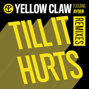 Till It Hurts (Remixes)