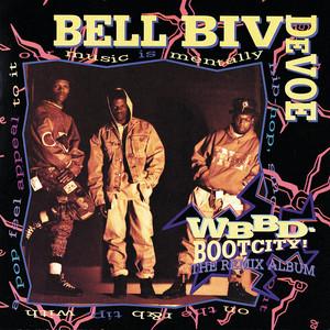 Bell Biv Devoe – word to the mutha (Acapella)
