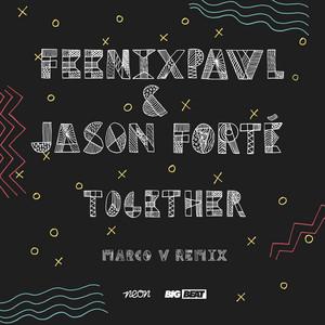 Together (Marco V Remix)