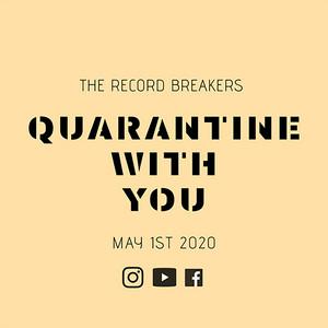 Quarantine With You