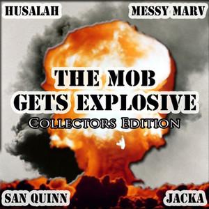 The Mob Gets Explosive: Explosive Mode III