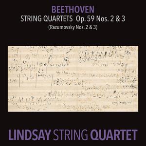 """Beethoven: String Quartet in E Minor, Op. 59 No. 2 """"Rasumovsky""""; String Quartet in C Major, Op. 59 No. 3 """"Rasumovsky"""" (Lindsay String Quartet: The Complete Beethoven String Quartets Vol. 5)"""