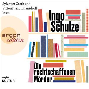 Die rechtschaffenen Mörder (Ungekürzte Lesung) Audiobook