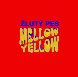 Žlutý pes - Mellow Yellow