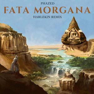 Fata Morgana (Harlekin Remix)