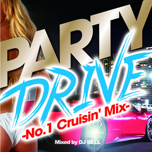 Sorry - PARTY DRIVE -No.1 Cruisin' Mix- by Astonish Project