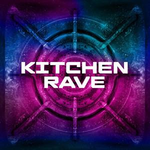 Kitchen Rave