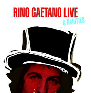 Rino Gaetano Live & Rarities - Rino Gaetano
