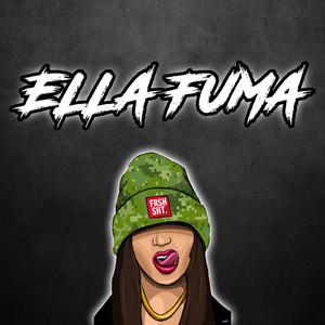 Ella Fuma (Remix)