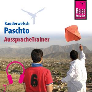 Reise Know-How Kauderwelsch AusspracheTrainer Paschto für Afghanistan Audiobook