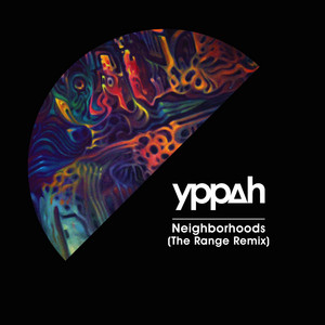 Neighborhoods - The Range Remix cover art