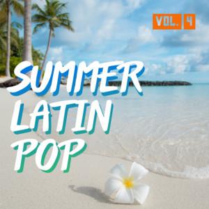 Summer Latin Pop Vol. 4