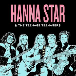 Hanna Star & The Teenage Teenagers album