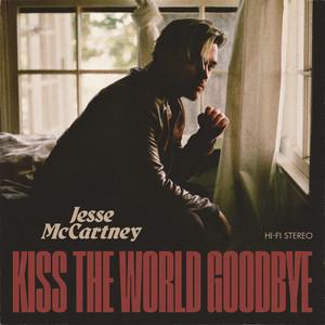 Kiss The World Goodbye