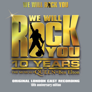 We Will Rock You 10th Anniversary Edition [Remastered 2012]