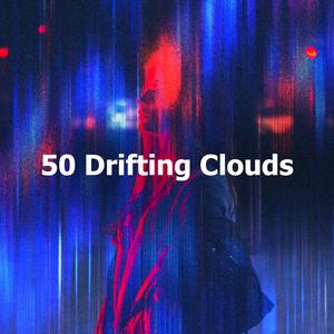 50 Drifting Clouds