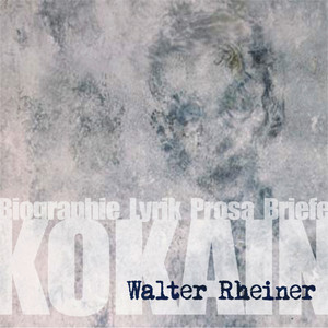 Kokain (Walter Rheiner, Biographie, Lyrik, Prosa, Briefe) Audiobook