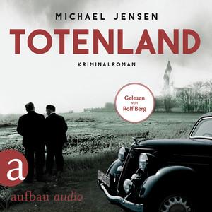 Totenland - Inspektor Jens Druwe - Ein Jens-Druwe-Roman, Band 1 (Ungekürzt) Audiobook